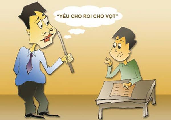 Giáo viên đánh học sinh phải chăng là do thương cho roi cho vọt