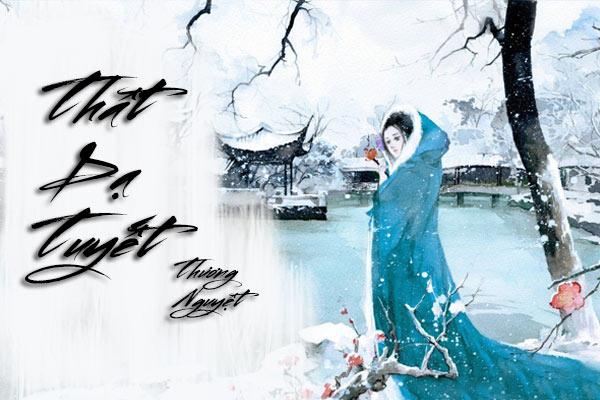 Thất dạ tuyết là truyện ngôn tình cổ đại hay, thấm đấm bi hài